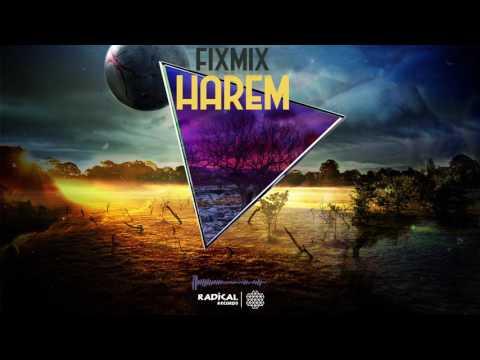 Fixmix - Harem (Original Mix)