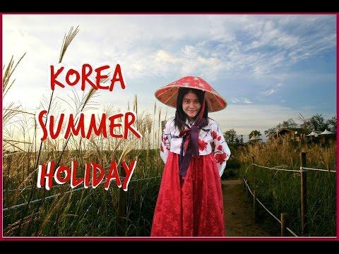 2015 Summer Holiday | South Korea