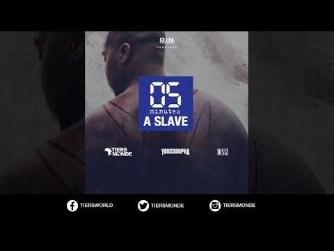 Tiers Monde Feat. Disiz et Youssoupha - Five Minutes A Slave (Official Lyric Video)