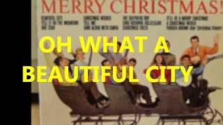The New Christy Minstrels - Oh What A Beautiful City.wmv