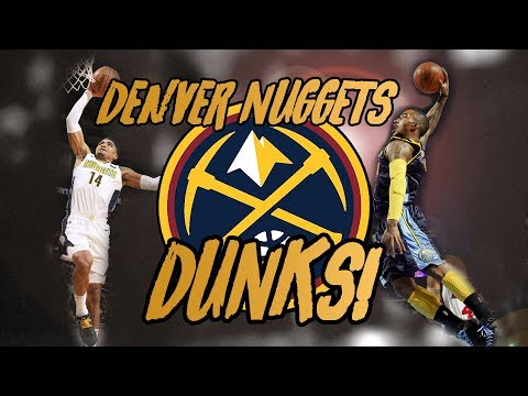 Denver Nuggets DUNKS Compilation