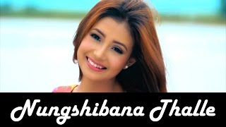 Nungshibana Thalle - Official Music Video Release