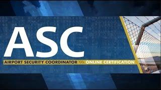 AAAE Airport Security Coordinator (ASC) Online Certification