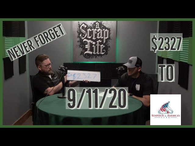 9/11 Special Donation Episode: Semper Fi & America's Fund