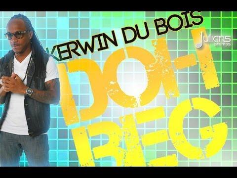 Kerwin Du Bois - Doh Beg