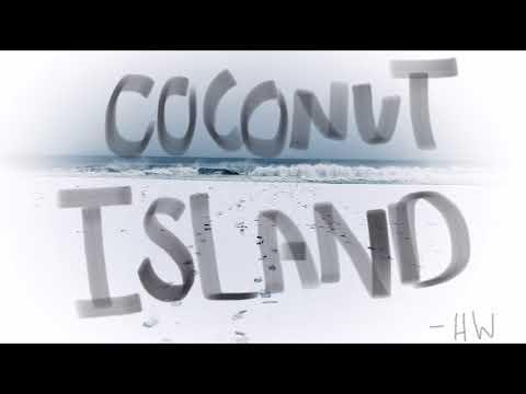 Coconut Island - Original Song