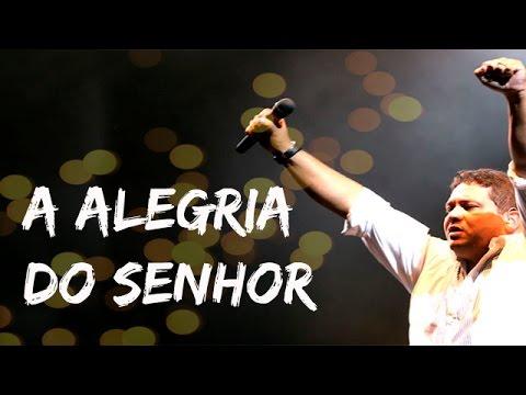 A Alegria do Senhor - Fernandinho ao vivo - HSBC-Arena
