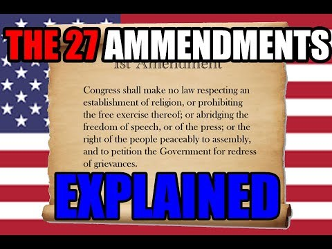 The US Constitutional Amendments Explained
