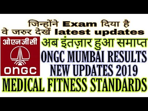 ONGC mumbai results medical standards 2019 || ongc results latest updates