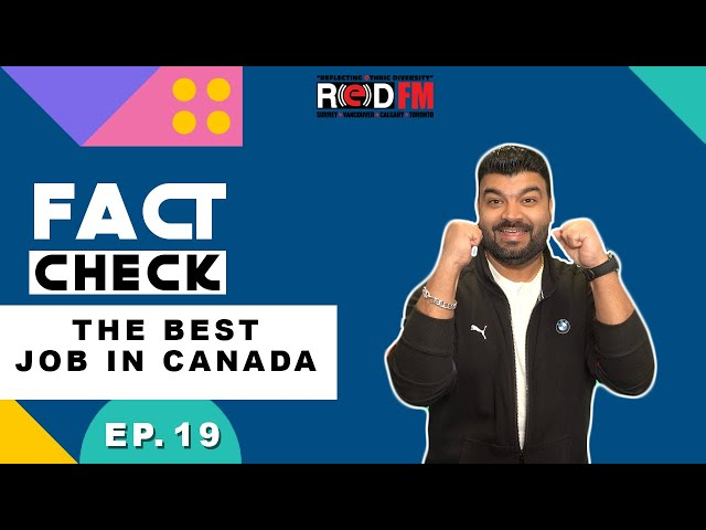 The best job in Canada | Fact Check | Episode 19
