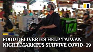 Food delivery services help Taiwan's troubled night markets survive coronavirus pandemic