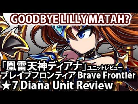 ブレイブフロンティア【「凰雷天神ディアナ」ユニットレビュー】Brave Frontier 7 Stars Diana Unit Review