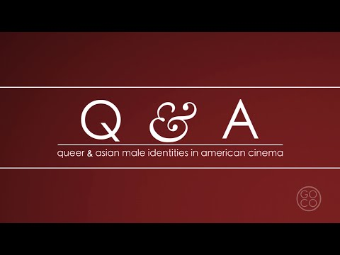 Q&A: Queer & Asian Male Identities In American Cinema | Documentary Film