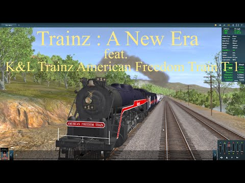 Trainz : A New Era feat. K&L Trainz American Freedom Train T-1