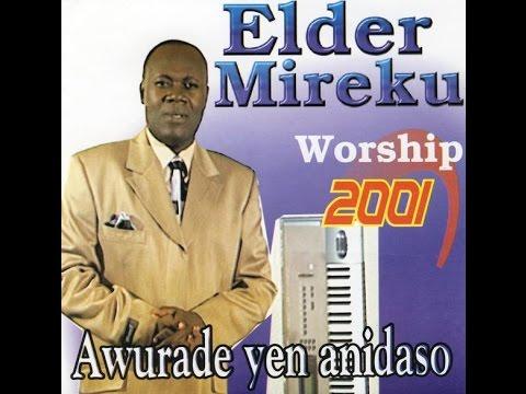 Elder Mireku - Wose Ayeyi