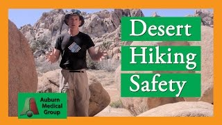 Desert Trail Hiking Safety at Joshua Tree National Park | Auburn Medical Group