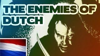 The enemies of Dutch people?