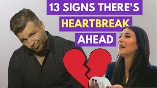 13 Signs Your New Relationship Will End In Heartbreak Adam LoDolce