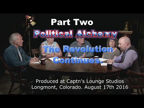 The Revolution Continues Part 2 (A Rational Alchemy Show)