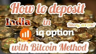 IQ Option how to deposit with Bitcoin method