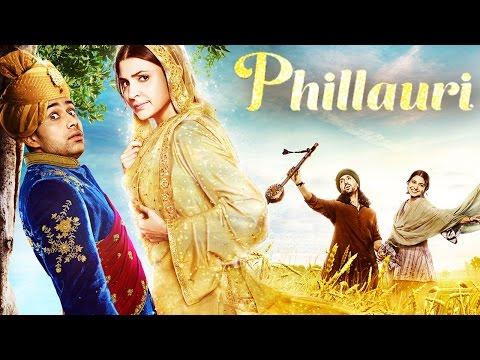 Phillauri Full Movie Review | Anushka Sharma, Suraj Sharma, Diljit Dosanjh