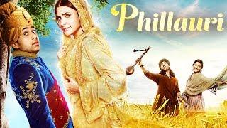 Phillauri Full Movie Review   Anushka Sharma, Suraj Sharma, Diljit Dosanjh
