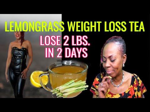 lose-2-lbs-in-2-days-|-lemon-grass-weight-loss-tea