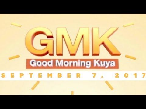 Good Morning Kuya (September 07, 2017)