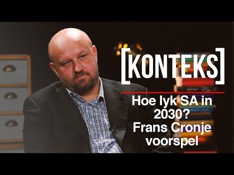 Hoe lyk SA in 2030? Frans Cronje voorspel - Konteks #21