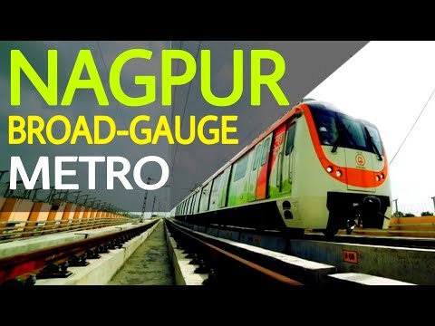 Nagpur Broad Gauge Metro — All You Need To Know!