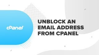 How to Unblock Email Address from cPanel Mail Server Settings | ResellerClub