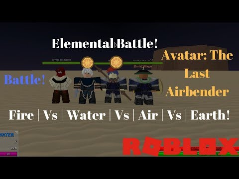 Elemental Battle Avatar The Last Airbender Roblox Water Vs Earth Vs Fire Vs Air Youtube