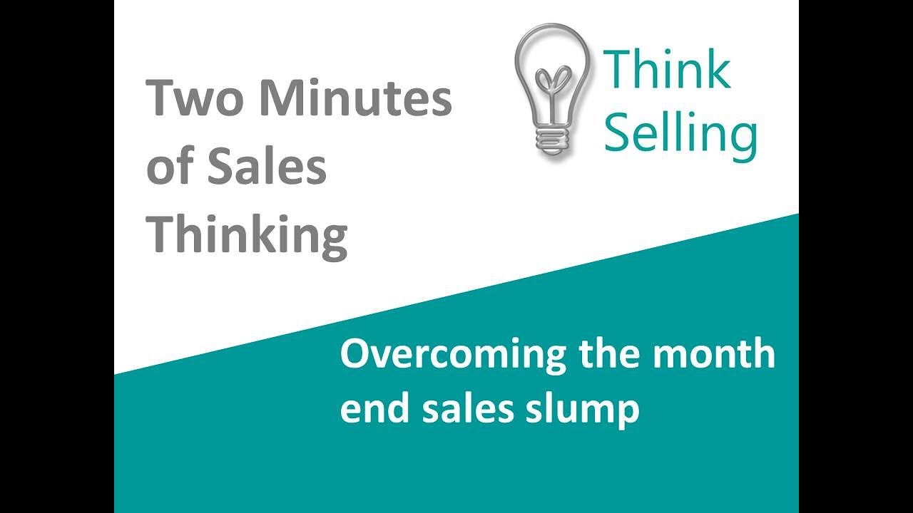 Overcoming the end of month sales slump