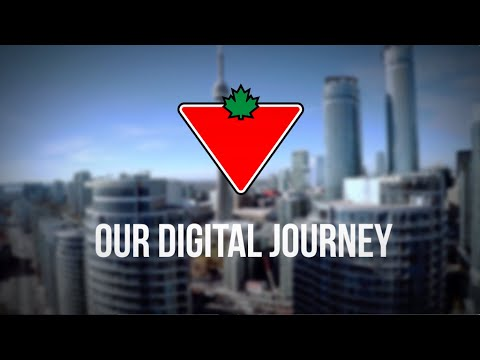 Canadian Tire: Our Digital Journey