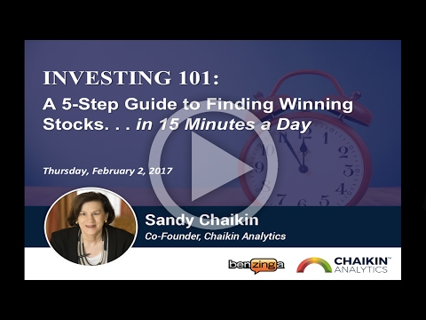 Investing 101: A 5 Step Guide to Finding Winning Stocks with Sandy Chaikin | 02/02/17