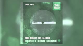 David Morales Feat Lea Lorién How Would U Feel Marc Talein Remix Cover Art