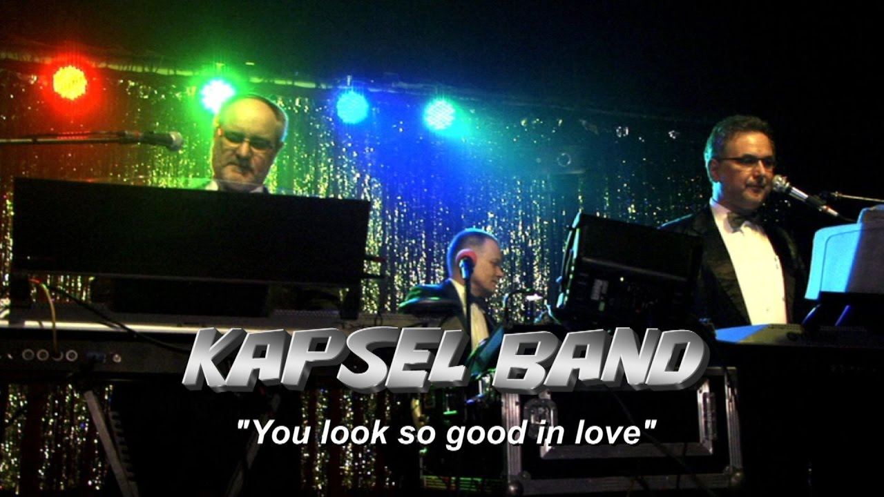 You Look So Good In Love (cover) - KAPSEL BAND - YouTube