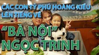"""(VTC14)_Các con tỷ phú Hoàng Kiều lên tiếng về """"bà nội"""" Ngọc Trinh"""