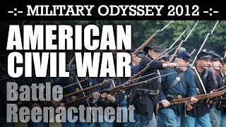 American Civil War Battle Reenactment! EPIC! Military Odyssey 2012 ACW | HD Video