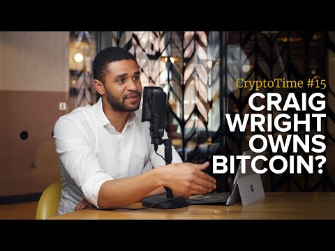 So Craig Wright Owns Bitcoin Now?! ... What the Copyright Claim Really Means - CryptoTime Ep.15