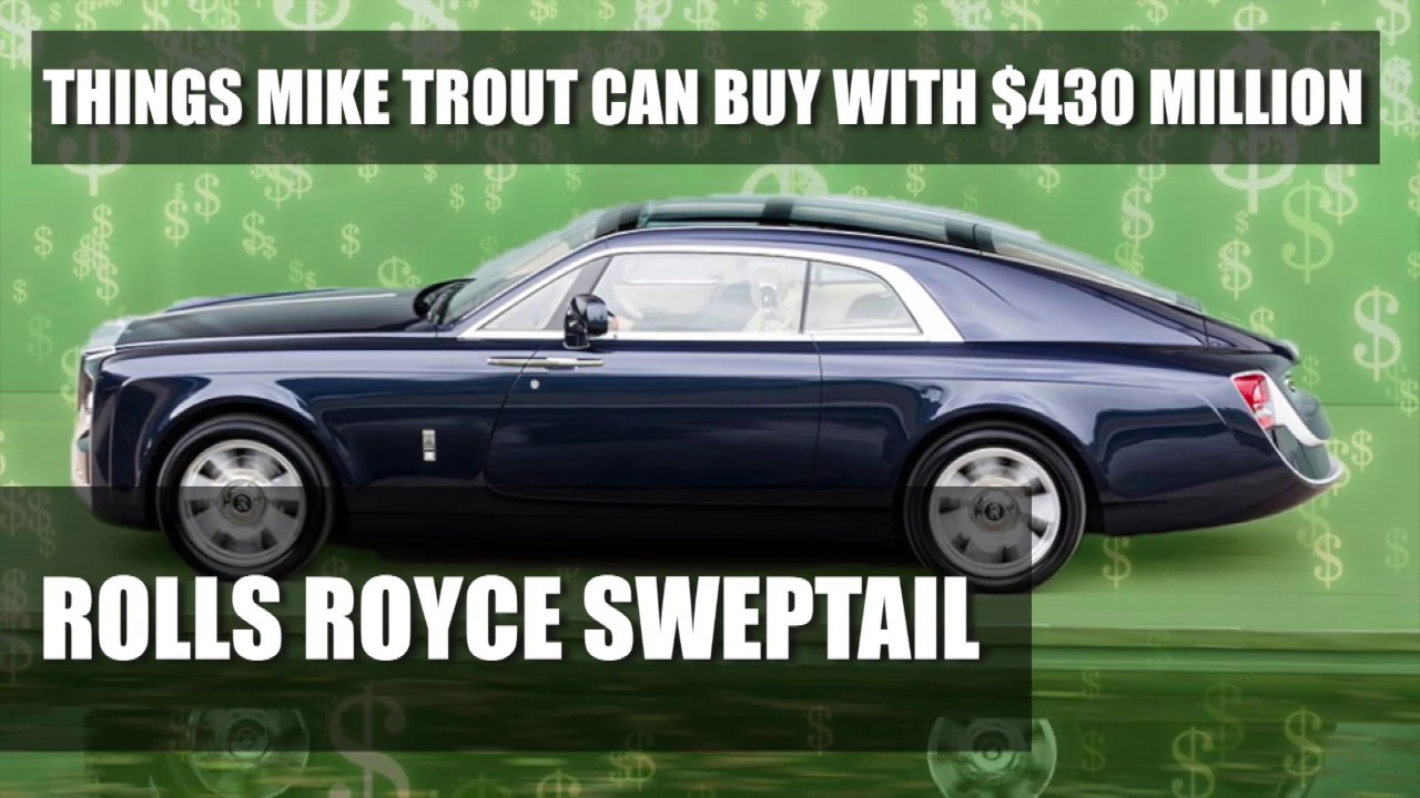 What can Mike Trout buy with $430 million?