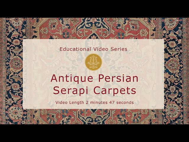 The History & Design of Antique Persian Serapi Carpets
