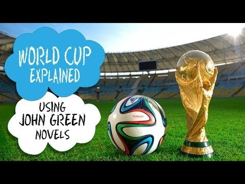 World Cup explained using John Green novels