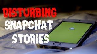 4 Disturbing REAL Snapchat Stories
