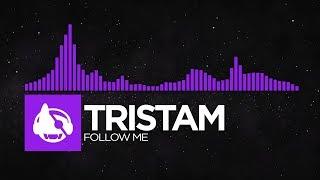 [Dubstep] - Tristam - Follow Me