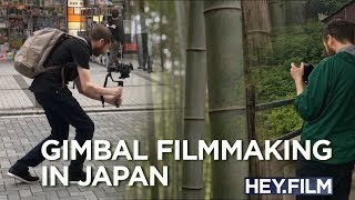 Gimbal filmmaking in Japan | Hey.film podcast ep63