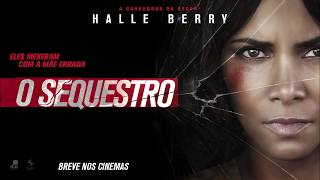 O Sequestro - Trailer HD Legendado [Halle Berry]