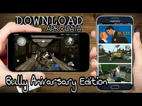 bully anniversary edition apk data rexdl