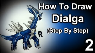 How To Draw Dialga Step By Step Part 2