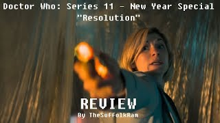 """Doctor Who: Season 11 – New Year's Day Special """"Resolution """" – Review"""